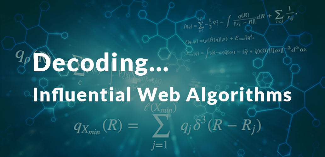 Ultimate Guide to Decoding the Influential Web Algorithms